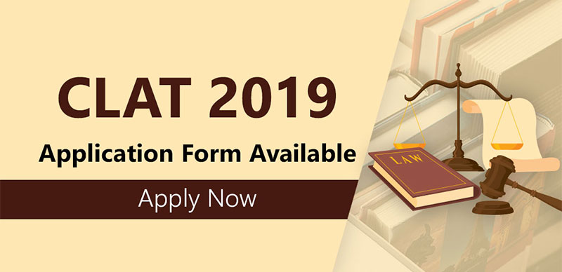 CLAT 2019 : Application Form Available (Apply Now)