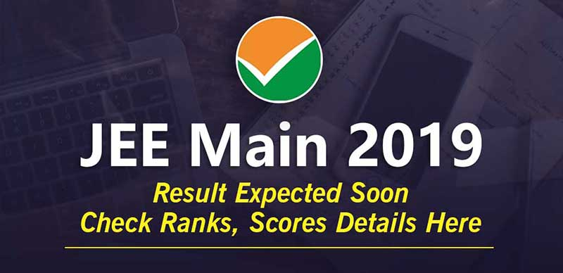 JEE Main 2019: Result Expected Soon