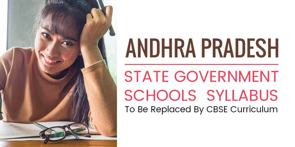 Andhra Pradesh State Government Schools Syllabus To Be Replaced By CBSE Curriculum
