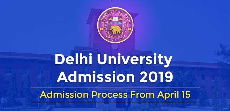 Delhi University Admission 2019: Admission Process From April 15