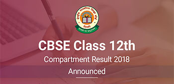 CBSE Class 12th Compartment Result 2018 - Announced
