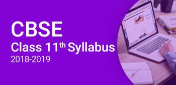 CBSE Class 11 Syllabus 2018-2019