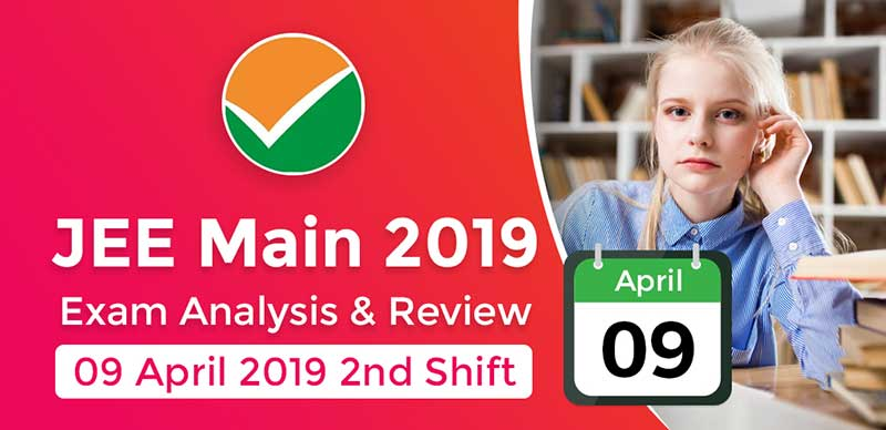 JEE Main 2019: Exam Analysis For Paper 1 (9 April - 2nd Shift)