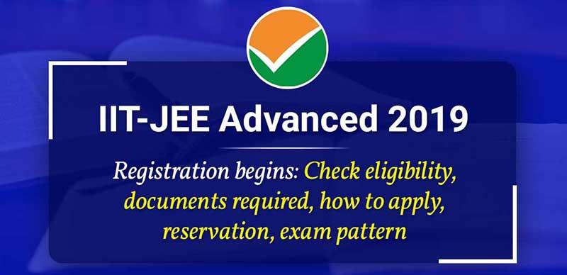 IIT-JEE Advanced 2019: Registration Started