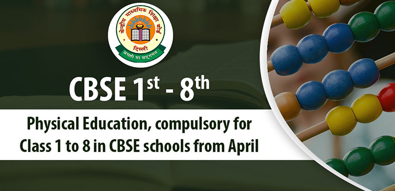 'Physical Education' compulsory for Class 1 to 8 in CBSE schools from April