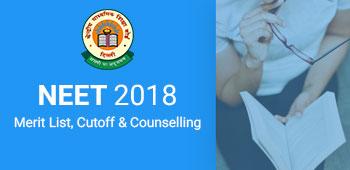 NEET 2018 Merit List, Cutoff & Counselling