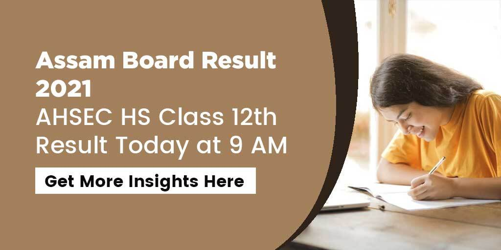 Assam Board AHSEC HS Class 12th Result Will Be Announced Today at 9 AM