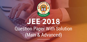 JEE 2018 - Question Paper With Solution
