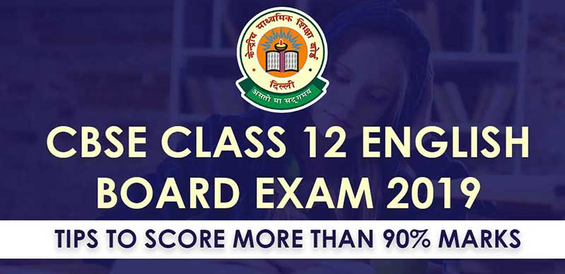CBSE Class 12 English Board Exam 2019: Tips to score more than 90% marks