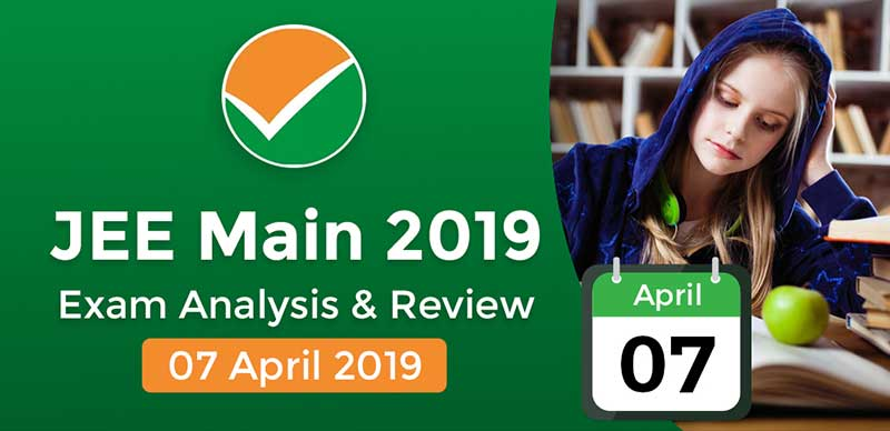 JEE Main 2019: Exam Analysis For Paper 2 ( 7 April -1st Shift )