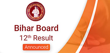 Bihar Board 12th Result - Announced