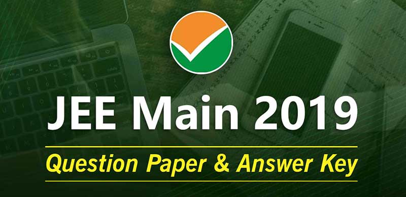 JEE Main 2019: Question Paper & Answer Key