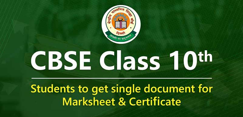 CBSE class 10: Students to get single document for Marksheet & Certificate