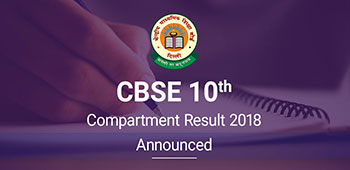 CBSE 10th Compartment Result 2018 – Announced