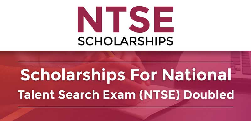 Scholarships For National Talent Search Exam (NTSE) Doubled