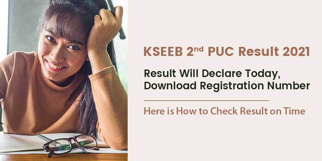 KSEEB Karnataka 2nd PUC Result 2021 Today, Here is How to Check Result on Time