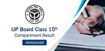 UP Board Class 10th Compartment Result - Announced