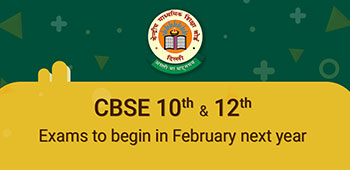 CBSE Class 10 & 12 Exams to Begin in February Next Year