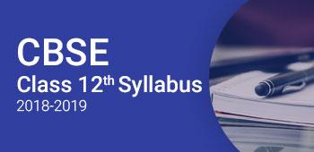 CBSE Class 12 Syllabus 2018-2019