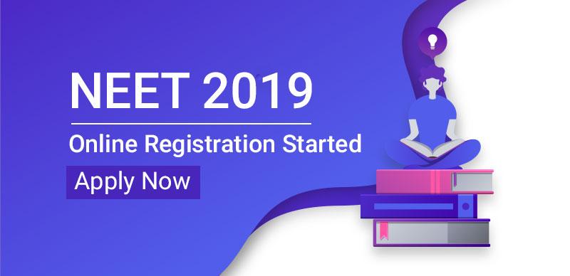 NEET 2019 : Online Registration Started