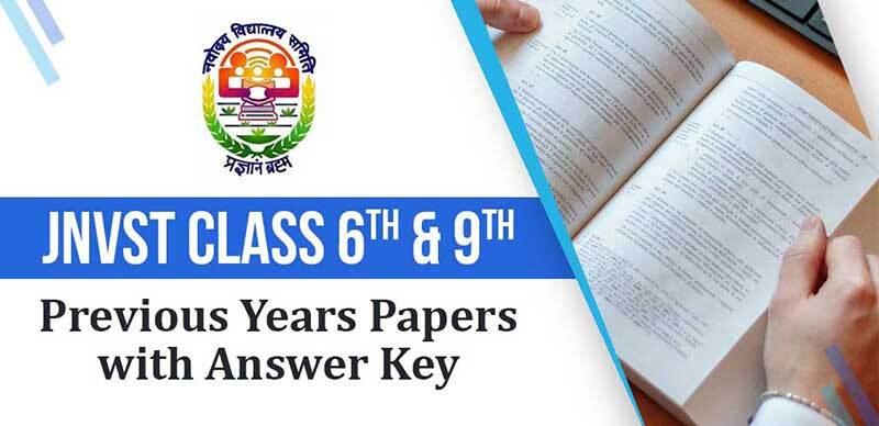 JNVST Class 6th and 9th : Previous Years Entrance Papers with Answer Key