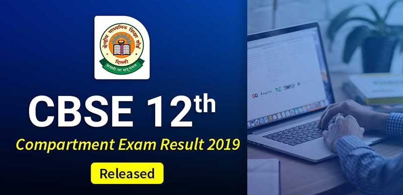 CBSE 12th Compartment Exam Result 2019: Released
