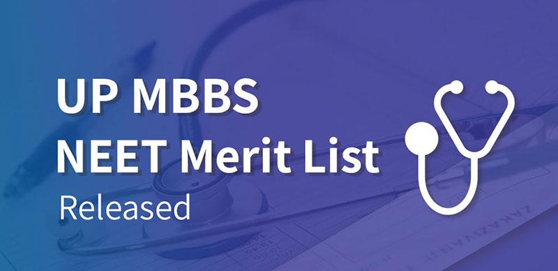 UP MBBS NEET Merit List 2019: Released