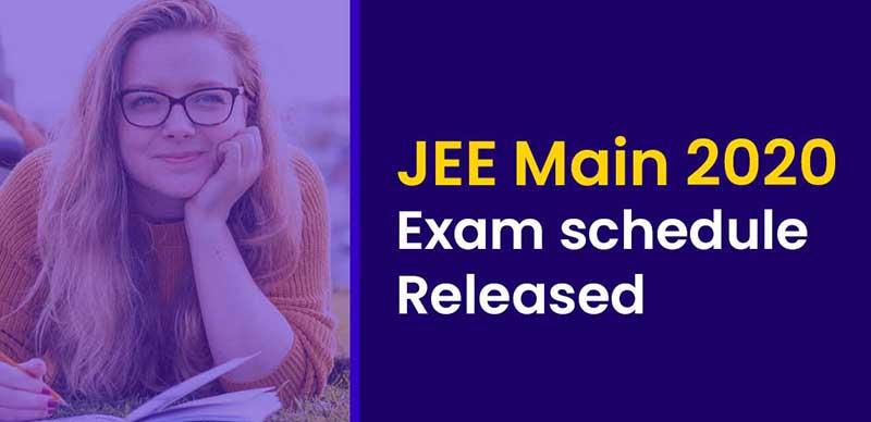 JEE Main 2020: Exam Schedule Released