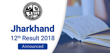 Jharkhand 12th Result 2018 - Announced