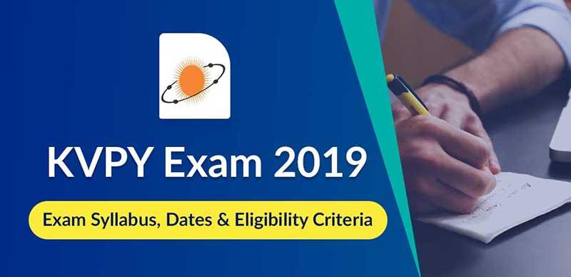 KVPY Exam 2019: Exam Syllabus, Dates & Eligibility Criteria