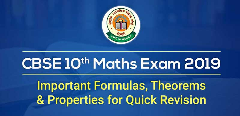 List of Important Formulas, Theorems and Properties for Quick Revision - Class 10th Mathematics