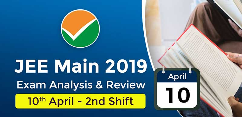 JEE Main 2019: Exam Analysis For Paper 1 (10th April - 2nd Shift)