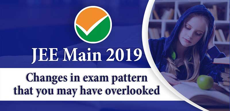 JEE Main 2019: Changes in exam pattern that you may have overlooked
