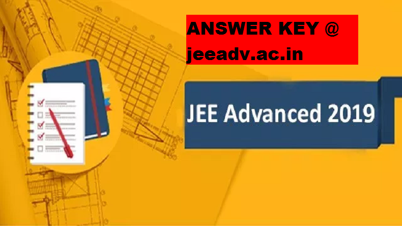 JEE Advanced 2019: Answer Key Released