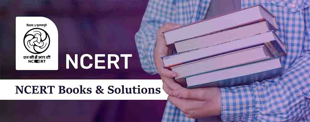 NCERT Books and Solutions, NCERT Book And Solutions, NCERT Books And Solutions App, NCERT Solutions for Class 12, NCERT Solutions for Class 11, NCERT Solutions for Class 10, NCERT Solutions for Class 9, NCERT Maths Solution for Class 12, NCERT Physics Solutions for Class 11, NCERT Maths Solutions for Class 10, NCERT Books And Solution In Hindi, NCERT Books And Solutions Pdf, NCERT Books Solution Pdf Download, All NCERT Books And Solution, NCERT Books Solution English, NCERT Books Solution Pdf, CBSE NCERT Solutions, NCERT Solutions, CBSE All NCERT Solutions, NCERT Solution In Hindi